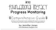 A comprehensive RTI guide to progress monitoring foundational literacy skills by Jen Jones