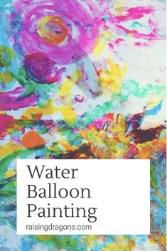 Water Balloon Painting * ages Painting with water balloons is such a fun, outdoor, summer activity for kids of all ages! And the results are beautiful! Projects For Kids, Art Projects, Crafts For Kids, School Projects, Summer Activities For Kids, Fun Activities, Toddler Activities, Painting For Kids, Art For Kids
