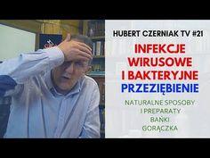 Hubert Czerniak TV #21 Infekcje wirusowe i bakteryjne / Przeziębienie / Biegunka / Gorączka / Bańki - YouTube Youtube, Health, Pots, Health Care, Youtubers, Cookware, Youtube Movies, Jars, Flower Planters