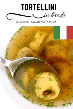 Tortellini in Brodo: this a great Italian pasta soup, the perfect light lunch!