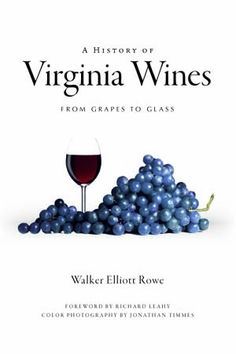 Go beyond the bottle and step inside the minds—and vines—of Virginia's burgeoning wine industry in this groundbreaking volume. Join grape grower and industry insider Walker Elliott Rowe as he guides you through some of the top vineyards and wineries in the Old Dominion. Rowe explores the minds of pioneering winemakers and vineyard owners, stitches together an account of the wine industry's foundation in Virginia, and uncovers the fascinating missing chapter in Virginia wine history.