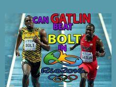 Can Justin Gatlin defeat Usain Bolt Rio 2016?