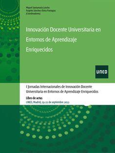 Innovación docente universitaria en entornos de aprendizaje enriquecidos