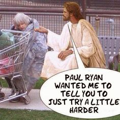 "liberalsarecool: """"daily-political-humor: Paul Ryan wanted me to tell you… "" The compassion of the Republican Party would make Jesus weep. Republican Jesus, Republican Party, Paul Ryan, Joel Osteen, Thing 1, Before Us, Christianity, Religion, Told You So"