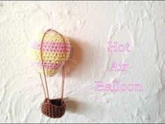 How to crochet a Hot Air Balloon - FREE PATTERN