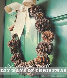 Fabulously Vintage: DIY Pinecone Wreath.  I like the way she glued a bead to the cone and threaded it through a coat hanger.  Smart girl!