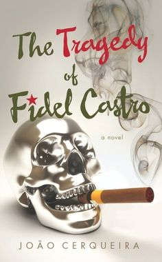 GIVEAWAY 2 Kindle E Books The Tragedy Of Fidel Castro By Joao Cerqueira