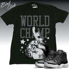 quality design 9da44 7ffb3 Air Jordan 11 72-10 World Champ tee by www.birdclubclothing.com