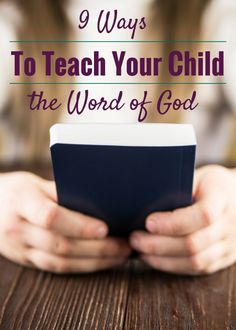 As parents, we want to use every method we can to fill our children's minds with ideas from the Word of God. What methods did God use?