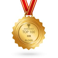 The HR Tech Weekly® Awarded Top 100 HR Blogs for Human Resource & Talent Management Experts