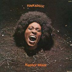 Maggot Brain, by Funkadelic, 1971