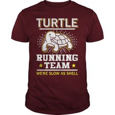 Turtle Running Team Were Slow As Shell T Shirt For Runner #gift #ideas #Popular #Everything #Videos #Shop #Animals #pets #Architecture #Art #Cars #motorcycles #Celebrities #DIY #crafts #Design #Education #Entertainment #Food #drink #Gardening #Geek #Hair #beauty #Health #fitness #History #Holidays #events #Home decor #Humor #Illustrations #posters #Kids #parenting #Men #Outdoors #Photography #Products #Quotes #Science #nature #Sports #Tattoos #Technology #Travel #Weddings #Women