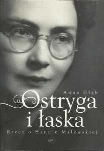 Okładka książki Ostryga i łaska Rzecz o Halinie Malewskiej Anna Głąb