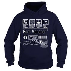 BARN MANAGER T-Shirts, Hoodies. Check Price Now ==► https://www.sunfrog.com/LifeStyle/BARN-MANAGER-113684333-Navy-Blue-Hoodie.html?id=41382