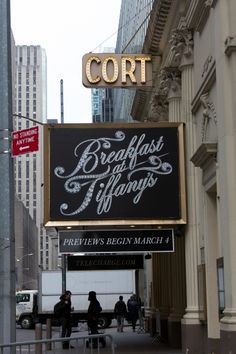 Up on the Marquee: BREAKFAST AT TIFFANYS ~ 138 W 48th Street, NYC