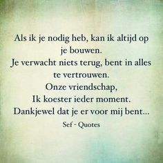 quotes over vriendschap - Bing images - mijn quotes - Sef Quotes, Quotes Gif, True Quotes, Frienship Quotes, Quote Backgrounds, Cool Writing, Thing 1, Best Friend Quotes, The Words