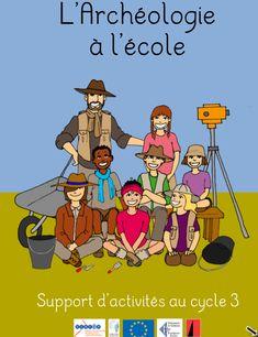L'archéologie à l'école    Un livre numérique sur l'archéologie fait par le CNDP de Corse.  L'histoire de deux enfants à l'origine d'une découverte archéologique sert de fil... Gandalf, School Life, Cycling, Bons Plans, Comic Books, Family Guy, Teaching, Activities, Comics