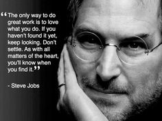 Steve Jobs was adopted. His biological father was Abdulfattah Jandali, a Syrian Muslim. When the first prototype of Apple's Ipod was shown to Steve Jobs, he dropped it in an aquarium an… Job Quotes, Career Quotes, Quotable Quotes, Business Quotes, Motivational Quotes, Life Quotes, Inspirational Quotes, Success Quotes, Quotes Motivation