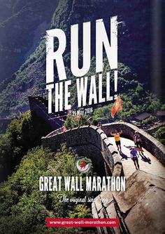 Great Wall Marathon. I've ran many marathons, just to run The Great Wall would be amazing.