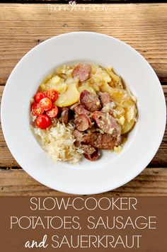Yukon Gold potatoes, sweet onions and nitrate-free organic sausage, slow cooked and then mixed with homemade sauerkraut. Yum!
