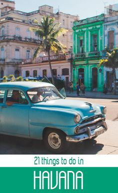 21 Things You Have To Do In Havana, Cuba