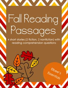 Fall Reading Passages from Elbee's Essentials on TeachersNotebook.com -  - 4 short Fall passages (2 fiction, 2 nonfiction)