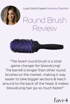 Fave4 - Favorite Round Brush  FOR BLOWOUTS You can do it, put your brush into it!  Because all blowouts are more fun with a purple brush! $24