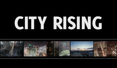 City Rising takes the viewer straight through rush hour traffic to the highest urban peaks and the clouds above it all, all in under four minutes. Toronto City, Photography Movies, Time Lapse Photography, Tokyo City, Toronto Photographers, Urban Architecture, Concrete Jungle, Urban Life, Viajes