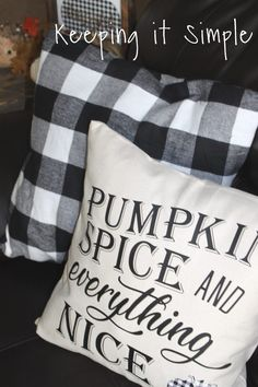 Buffalo Plaid Fall Pillow Pumpkin Spice and Everything Nice is part of Plaid Fall decor - Decorate for fall with this buffalo plaid fall pillow! It's super easy to make with the pumpkin spice and everything nice fre SVG cut file Fall Pillows, Cute Pillows, Diy Pillows, Decorative Pillows, Throw Pillows, Pillow Ideas, Fun Diy Crafts, Fall Crafts, Decor Crafts