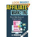 Affiliate Marketing: How to make money and create an income: A. Anderson: 9781514807354: Amazon.com: Books  #AAnderson #Amazon #MakeMoney #Books #GoogReads #Income #Internet #AffiliateMarketing #Affiliates  Pinterest Board Author: Sage Shelbe Email: sage@isagewriter.com Blog: http://isagewriter.com Follow me @isagewriter +Sageshelbe  If you need assistance please Email me, sage@isagewriter.com
