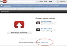 Blog Post: Want to Upload Longer YouTube Videos? >>easy way to get past the 15 min. upload limit