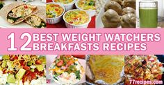 12 of the Best Weight Watchers Breakfasts Recipes | Weight Watchers Recipes