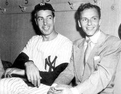 DiMaggio and Sinatra