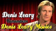 Denis Leary Remembers Denis Leary Movies