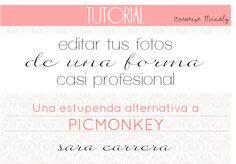 Creative Mindly: Tutorial muy fácil para editar tus fotos, alternativa a Picmonkey by Sara Carrera