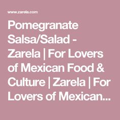 Pomegranate Salsa/Salad - Zarela | For Lovers of Mexican Food & Culture | Zarela | For Lovers of Mexican Food & Culture