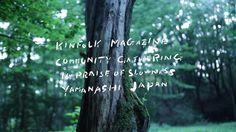 KINFOLK COMMUNITY GATHERING YAMANASHI