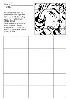 Art Activities – Profª Sheila Prade: Pop Art – Enlargement drawing with g … - Education Secondary School Art, Middle School Art, Art School, High School Art Projects, Kids Art Class, Art Sub Plans, Art Lesson Plans, Arte Pop, Pop Art Drawing