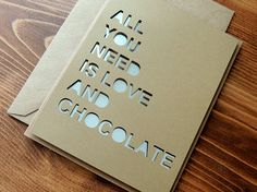All you need is LOVE and Chocolate - Handmade Card By Corazones de Papel