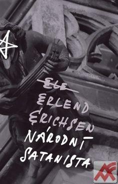 Erichsen Erlend:Národní satanista