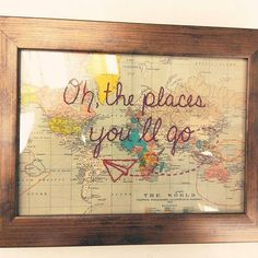 This guy just found a home at Joy! but we will be making more! Hand stitched Oh, the places you'll go world map - our new fave addition!Still possible to order it and get it in time for Christmas. All The Bright Places, Oh The Places You'll Go, Map Crafts, Arts And Crafts, Craft Projects, Projects To Try, Travel Party, Travel Themes, Grad Parties
