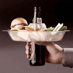 wow! Great idea for the beer drinkers, but what happens when you take a sip of beer? Food is on the floor!! HAAAA!!!