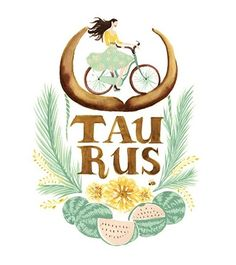 Taurus Lady ~ nature lover, loyal, truthful, generous, real, sensual, natural and fun loving. Not one to cross or mess with. EARTH