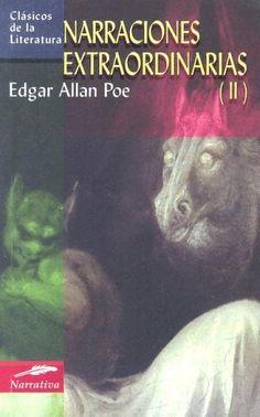 Narraciones extraordinarias (II) (Clasicos de la literatura series) by Edgar Allan Poe