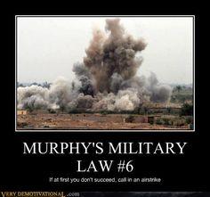 Army Demotivational Posters | ... .memebase.com/2011/08/31/demotivational-posters-murphys-military-law