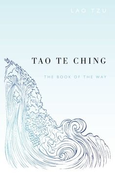 Tao Te Ching by Lao Tzu http://www.amazon.com/dp/1484090748/ref=cm_sw_r_pi_dp_jQL8vb1YDQ87H