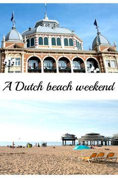 A Dutch beach weekend in pictures Netherlands Scheveningen DenHaag beach holidays travel / Scheveningen (Den Haag): Erlebnistipps für ein Wochenende am Strand urlaub reise