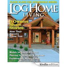 Log Home Living automatic renewal) Log Home Living, Wisconsin Dells, Timber House, Living Magazine, Log Homes, My Dream Home, Dave Watson, Pergola, Floor Plans