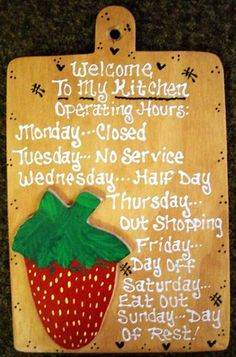 8x12 STRAWBERRY Kitchen Operating Hours SIGN Handcrafted HP Wood Plaque