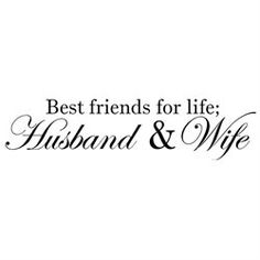 Best Friends For Life; Husband And Wife wall decal vinyl lettering sayings home decor art sticker